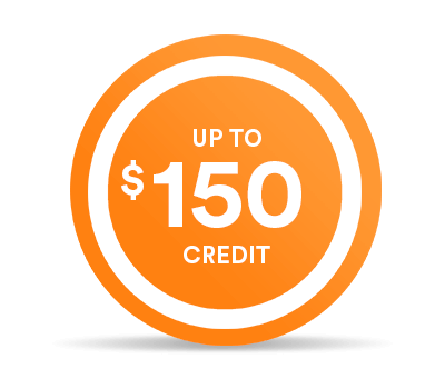 Get up to $150 credit